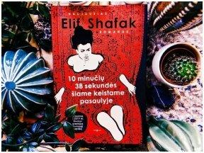 """Knygos apžvalga (book.duo). Elif Shafak. """"10 minučių 38 sekundės šiame keistame pasaulyje"""""""
