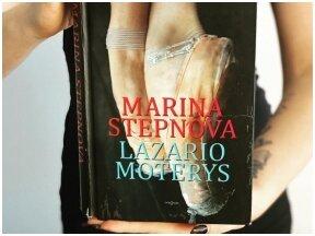 """Knygos apžvalga (Ką perskaičiau). Marina Stepnova. """"Lazario moterys"""""""