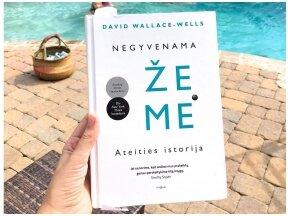 """Knygos apžvalga. David Wallace-Wells """"Negyvenama žemė: ateities istorija""""  (Vaiva Rykštaitė)"""