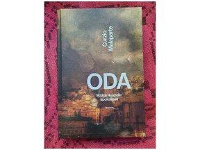 """Knygos apžvalga. Curzio Malaparte """"Oda: Mažoji Neapolio apokalipsė"""" (Marius Burokas)"""