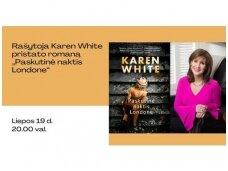 """Rašytoja Karen White pristato romaną """"Paskutinė naktis Londone"""""""