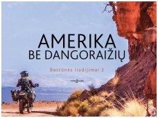 """Knygos apžvalga (15min.lt).  Eglės Gerulaitytės """"Amerika be dangoraižių"""" apžvalga – kai namai yra visas pasaulis"""