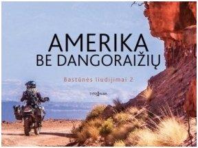 """E. Gerulaitytės """"Amerika be dangoraižių"""" – kelionių dienoraščiai, išklystant iš kelio"""
