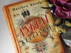 Knygos apžvalga (Greta Brigita). ANGLAI KELEIVIAI - Matthew Kneale