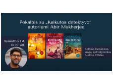 Karščiu ir prabanga alsuojanti Indija – pokalbis su detektyvų apie Indiją autoriumi A. Mukherjee
