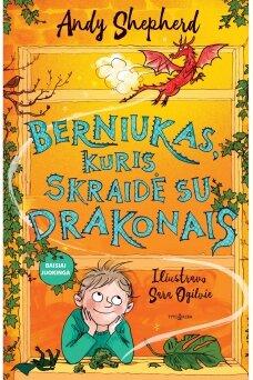 Berniukas, kuris skraidė su drakonais