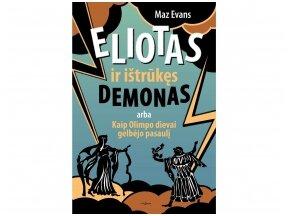 """Britė Maz Evans nesitikėjo, kad jos """"Eliotą ir ištrūkusį demoną"""" skaitys klasėse"""