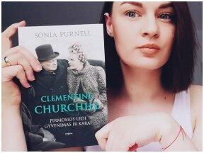 Knygos apžvalga (Martyna Mick.) Sonia Purnell. Clementine Churchill: Pirmosios ledi gyvenimas ir karai
