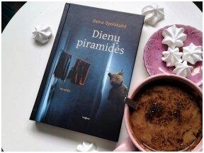 Knygos apžvalga (Greta Brigita). DIENŲ PIRAMIDĖS – Daina Opolskaitė