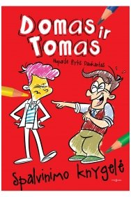 Domas ir Tomas. Spalvinimo knygelė