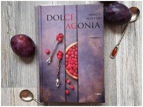 Knygos apžvalga (Greta Brigita). DOLCE AGONIA – Nancy Huston