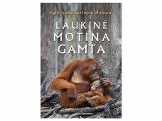 Eglė Aukštakalnytė-Hansen per karantiną Vilniuje baigia trečiąją knygą – apie laukinę gamtą