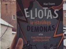 """Maz Evans """"Eliotas ir ištrūkęs demonas, arba kaip Olimpo dievai gelbėjo pasaulį"""" – žinios vaikui ir humoras tėvams"""