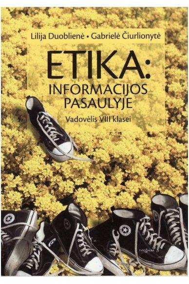 Etika: informacijos pasaulyje 8 klasei