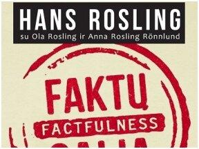 """Istoriko teritorija (LRT Klasika). Diskusija apie Hanso Roslingo knygą """"Faktų galia"""""""