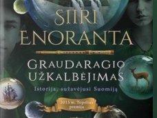 """Knygos apžvalga (Dovilė Kuzminskaitė). Knygos apžvalga: """"Graudaragio užkalbėjimas"""" – nefantastiškas fantazijų pasaulis"""