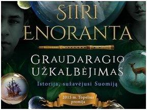 """Knygos apžvalga (Žinių radijas). S. Enoranta """"Graudaragio užkalbėjimas"""" – magiškas jaunimui skirtas romanas"""