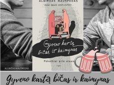 """Knygos apžvalga (Perskaitytų knygų dienoraštis). Algirdas Kaušpėdas """"Gyveno kartą bičas ir kaimynas. Pokalbiai prie alaus"""""""