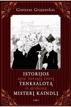 Istorijos apie narsųjį riterį Tenksalotą ir drakoną misterį Kaindlį