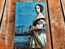 Knygos apžvalga (Dar vieną puslapį). Lucy Worsley. KARALIENĖ VIKTORIJA