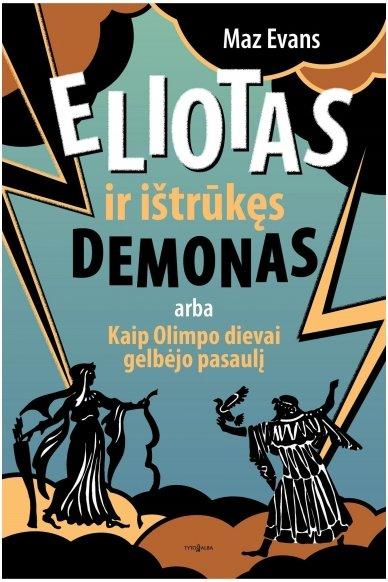 Eliotas ir ištrūkęs demonas (Knyga su defektu)