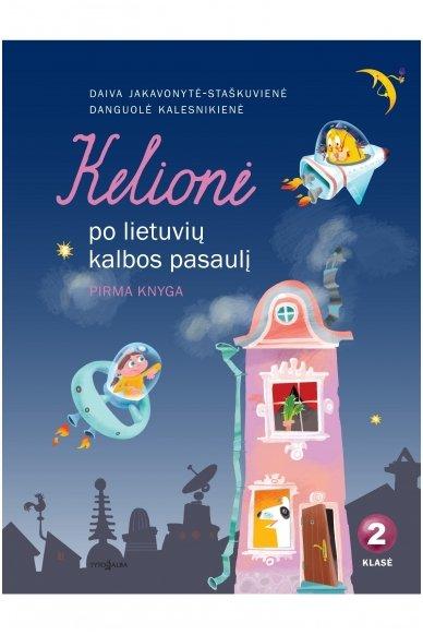 Kelionė po lietuvių kalbos pasaulį 2 klasei 1 knyga