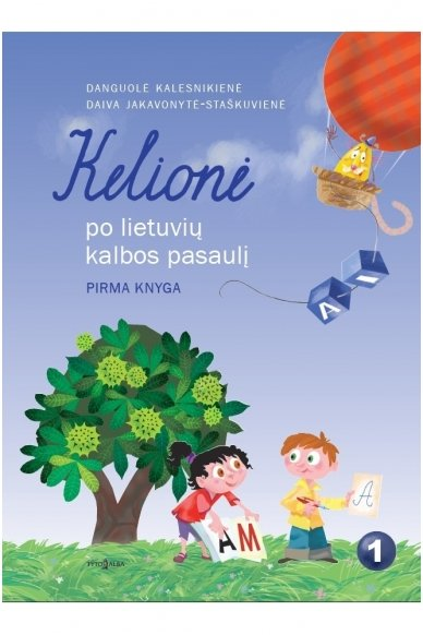 Kelionė po lietuvių kalbos pasaulį 1 klasei 1 knyga