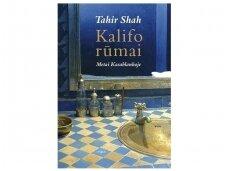 """Knygos ištrauka. T.Shaho """"Kalifo rūmai"""": Maroke viskas kitaip"""