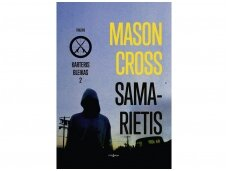 """M.Crosso detektyvas """"Samarietis"""" – tarp realybės ir veiksmo filmo"""