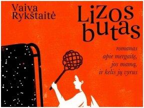 """Knygos apžvalga (Mano knygų pasaulis). Vaiva Rykštaitė """"LIZOS BUTAS"""""""