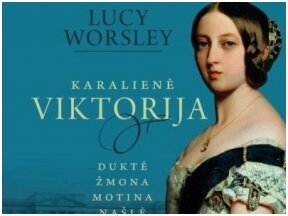 """Šventė, kokios Londonas dar nebuvo regėjęs. Knygos """"Karalienė Viktorija"""" ištrauka"""