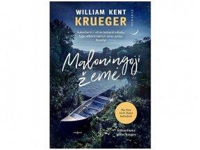 """William Kent Krueger knyga """"Maloningoji žemė"""" – apie neišardomą draugystę, palaikančią šeimą ir namų paiešką"""
