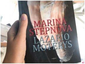 Knygos apžvalga (Vaiva Rykštaitė). Marina Stepnova. LAZARIO MOTERYS