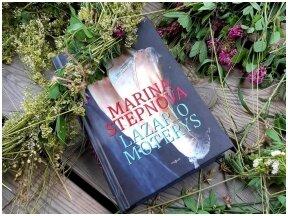 Knygos apžvalga (Mama ir vaikas skaito). Marina Stepnova. LAZARIO MOTERYS