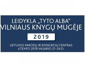 """Leidykla """"Tyto alba"""" Vilniaus knygų mugėje. Renginių programa"""