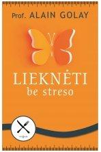 Lieknėti be streso