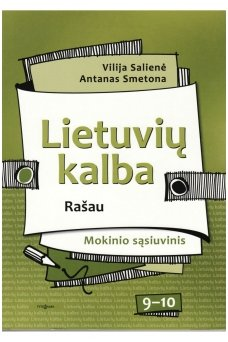 Lietuvių kalba 9–10 klasėms. Rašau