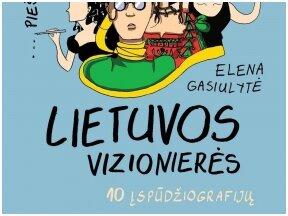 10 moterų įspūdžiografijų (su Elena Gasiulyte)
