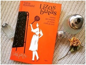 Knygos apžvalga (Greta Brigita). LIZOS BUTAS – Vaiva Rykštaitė