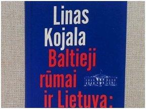 """Knygos ištrauka. Linas Kojala """"Baltieji rūmai ir Lietuva"""""""
