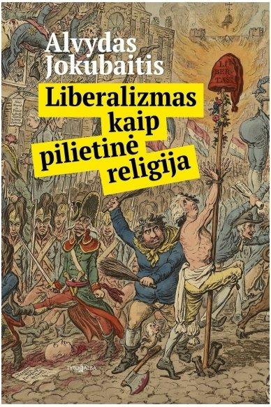 Liberalizmas kaip pilietinė religija