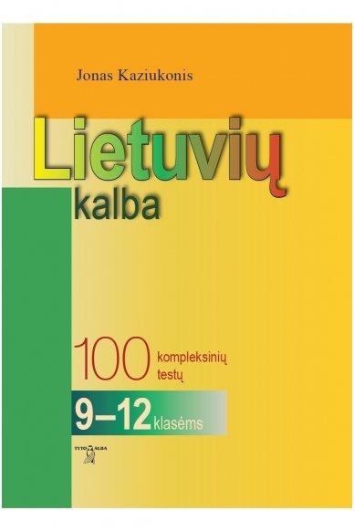 Lietuvių kalba. 100 kompleksinių testų