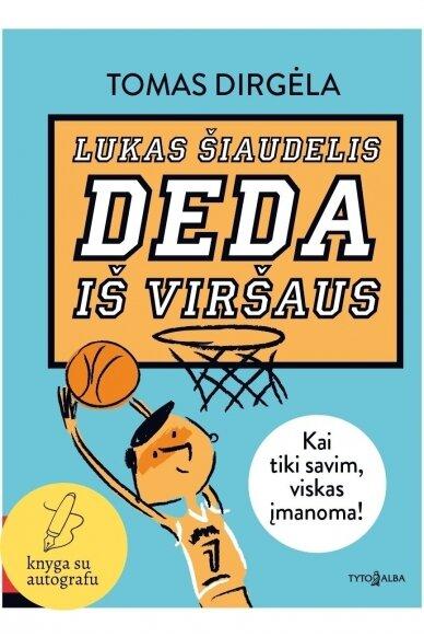 Lukas Šiaudelis deda iš viršaus (SU AUTOGRAFU)