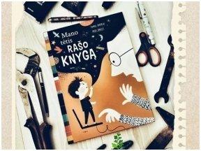 """Knygos apžvalga (Mamos Pelėdos Užrašai). Tomas DIRGĖLA, Inga DAGILĖ.  """"Mano tėtis rašo knygą"""""""