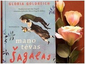 Knygos apžvalga (Greta Brigita). MANO TĖVAS ŠAGALAS - Gloria Goldreich
