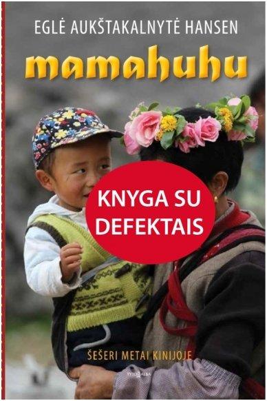Mamahuhu (knyga su defektu)