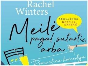 """Knygos apžvalga (Mano knygų pasaulis). Rachel Winters. """"Meilė pagal sutartį, arba Romantinė komedija"""""""
