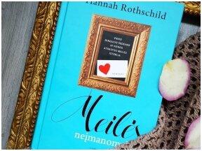 Knygos apžvalga (Greta Brigita). MEILĖS NEĮMANOMYBĖ — Hannah Rothschild