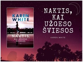 """Knygos apžvalga (Perskaitytų knygų dienoraštis). Karen White """"Naktis, kai užgeso šviesos"""""""