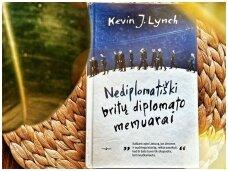 Knygos apžvalga (Dar vieną puslapį). Kevin J. Lynch - Nediplomatiški britų diplomato memuarai